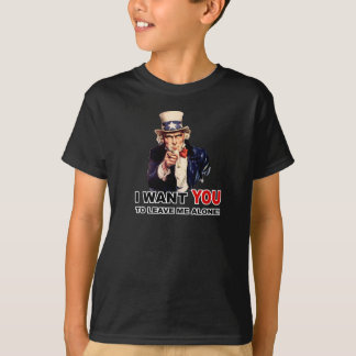 Uncle Sam WANT YOU LEAVE ME ALONE T-Shirt