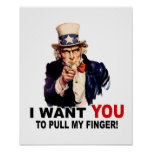 Uncle Sam WANT YOU PULL MY FINGER Poster