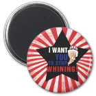 Uncle Sam wants you to stop whining Magnet
