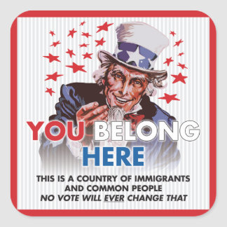 Uncle Sam 'You Belong Here' Square Sticker