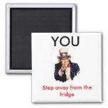 Uncle_Sam_, YOU, Step away Fridge Magnet