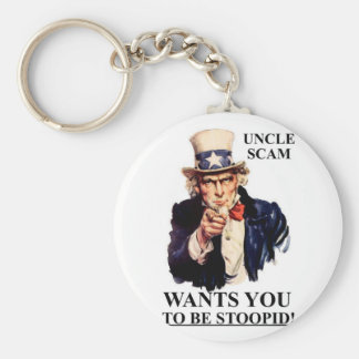 Uncle Scam Wants You to be Stoopid Basic Round Button Key Ring