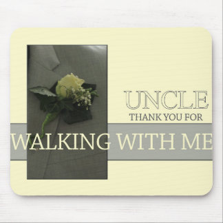 Uncle    Thanks for Walking me down Aisle Mouse Mat