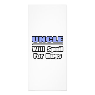 Uncle...Will Spoil For Hugs Full Color Rack Card