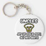 Uncles...Like Regular People, Only Smarter