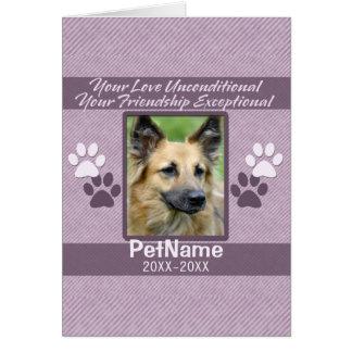 Unconditional Love Pet Sympathy Custom Greeting Card