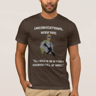 UNCONVENTIONAL WARFARE T-Shirt