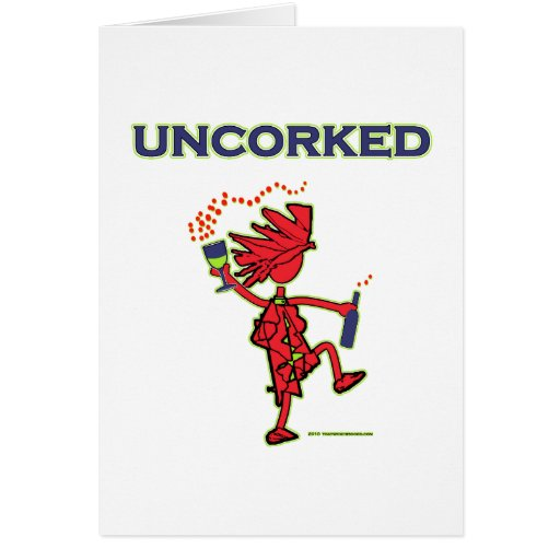 UNCORKED - Celebration Spirit Greeting Card
