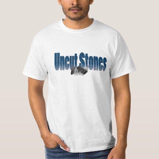 Uncut Stones T-Shirt