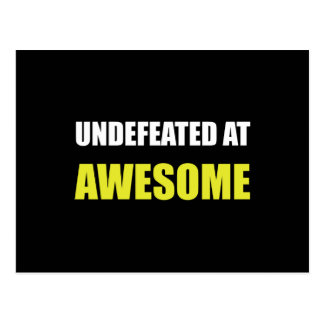 Undefeated At Awesome Postcard