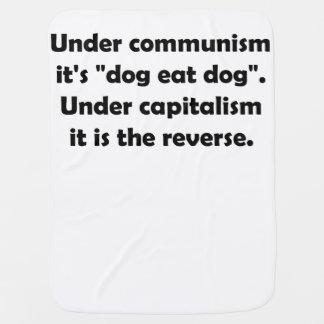 """Under Communism It's """"Dog Eat Dog"""". Under … Baby Blankets"""