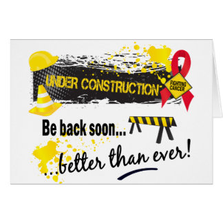 Under Construction Blood Cancer Greeting Card