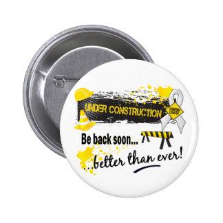 Under Construction Bone Cancer 6 Cm Round Badge