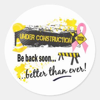 Under Construction Breast Cancer Round Sticker