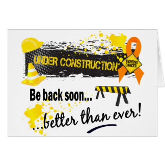 Under Construction Kidney Cancer Greeting Card