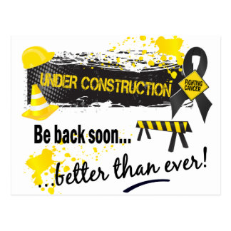 Under Construction Melanoma Post Card
