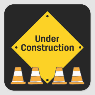 Under Construction with Cones Square Sticker