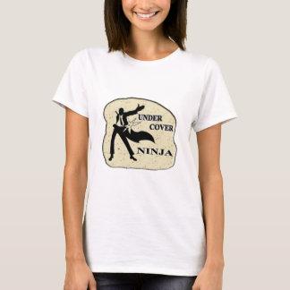 UNDER COVER NINJA T-Shirt