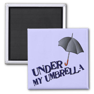 Under My Umbrella-Magnet Square Magnet