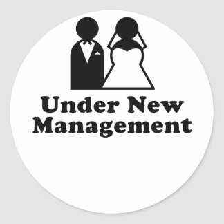 Under New Management Classic Round Sticker