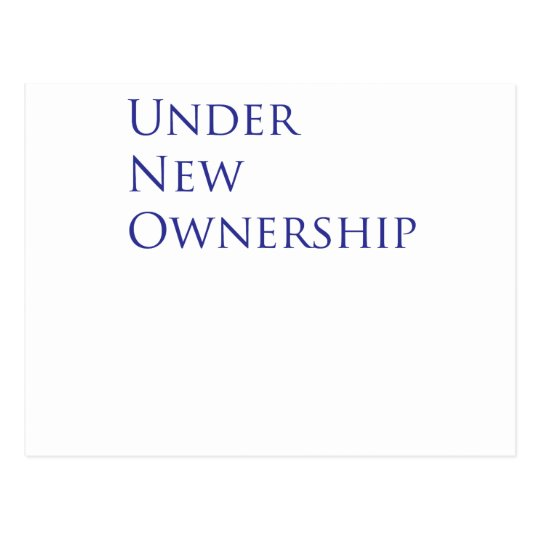 Under new ownership postcard