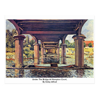 Under The Bridge At Hampton Court By Sisley Alfred Postcard