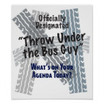 Under The Bus Guy Print