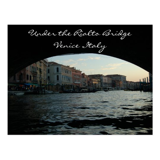 Under the Rialto Bridge Venice Italy Postcard