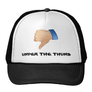Under the Thumb! Cap
