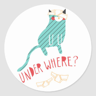 Under Where? Round Sticker