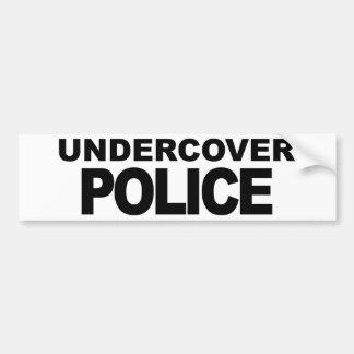 Undercover Police Bumper Sticker