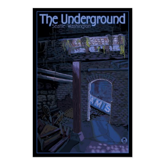Underground Tour - Pioneer Square, Seattle Poster