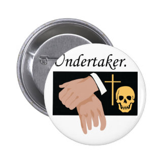 Undertaker 6 Cm Round Badge