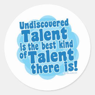 Undiscovered Talent Round Sticker