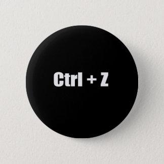 Undo - CTRL + Z 6 Cm Round Badge