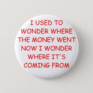 unemployment economy joke 6 cm round badge