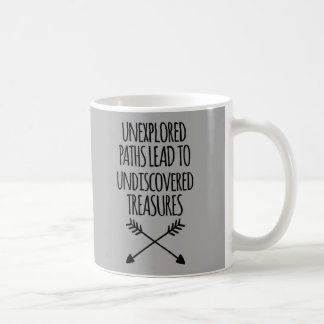 Unexplored Paths Quote Coffee Mug