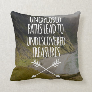Unexplored Paths Quote Cushion