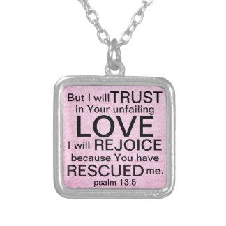 Unfailing Love bible verse Psalm 13:5 Square Pendant Necklace