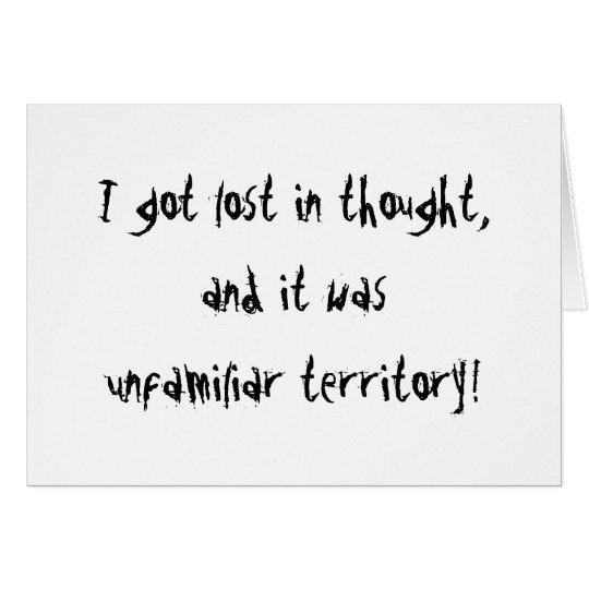 Unfamiliar Territory Card