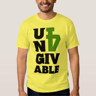 Unforgivable T Shirt