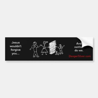 Unforgiven Bumper Sticker