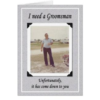 Unfortunate Groomsman Greeting Card