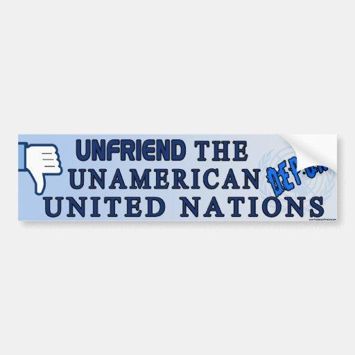 Unfriend the U.N. Bumper Stickers