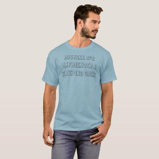 Unfriended a sleeping giant T-Shirt