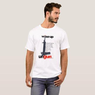 UNGUN.org: Wise up. Ditch the gun. (image version) T-Shirt
