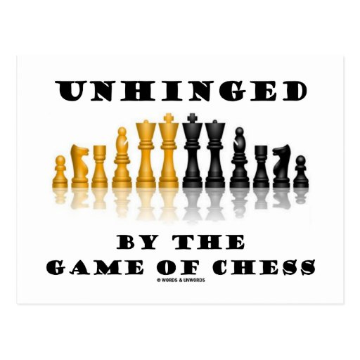 Unhinged By The Game Of Chess (Reflective Chess) Post Cards