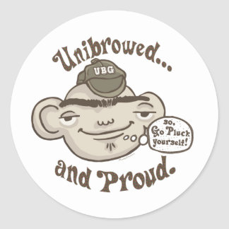 Unibrowed and Proud Classic Round Sticker