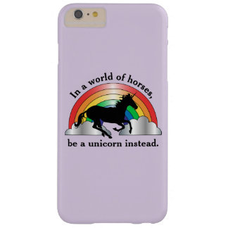 Unicorn and Rainbow Be A Unicorn Barely There iPhone 6 Plus Case
