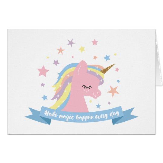 Unicorn birthday card-make magic happen every day card